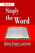 Simply the Word, Book 2