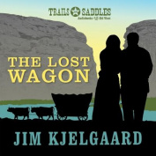 The Lost Wagon [Audio]