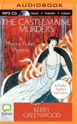 The Castlemaine Murders (Phryne Fisher Mysteries  [Audio]
