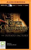 The Potato Factory [Audio]