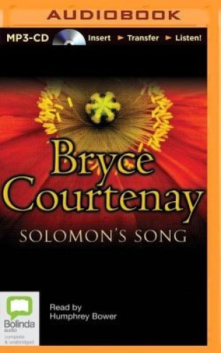 Solomon's Song [Audio] by Bryce Courtenay.