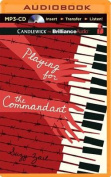 Playing for the Commandant [Audio]