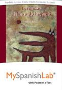 Leyendas del Mundo Hispano Pearson Etext Powered by Myspanishlab-- Access Card
