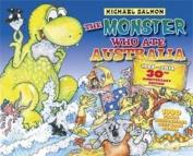 The Monster Who Ate Australia