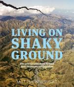 Living on Shaky Ground