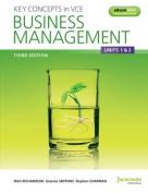 Key Concepts in VCE Business Management Units 1&2 3E & eBookPLUS