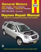 GM : Acadia, Enclave, Outlook & Traverse Automotive Repair Manual