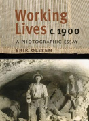 Working Lives C. 1900
