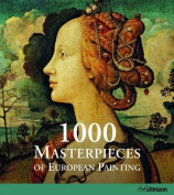 1000 Masterpieces of European Painting
