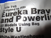 Disposable Vacuum Cleaner Bags ... Designed to fit Eureka Bravo and Powerline All Models Using Bag Style Type U ... Also fits White Westinghouse VIP 2030