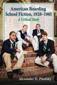American Boarding School Fiction, 1928-1981