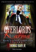 Overlords Karma; Miami's Urban Chronicles; Volume 1