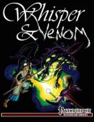 Whisper & Venom  : Pathfinder Edition