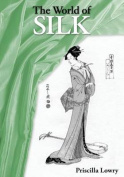 The World of Silk