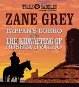 Tappan's Burro and the Kidnapping of Roseta Uvaldo [Audio]