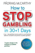 How to Stop Gambling in 30+1 Days.