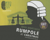 Rumpole at Christmas (Rumpole Novels  [Audio]