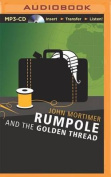 Rumpole and the Golden Thread [Audio]