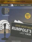 Rumpole's Last Case [Audio]