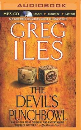 The Devil's Punchbowl (Penn Cage Novels) [Audio] by Greg Iles.
