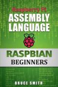 Raspberry Pi Assembly Language Raspbian Beginners