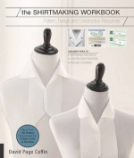 The Shirtmaking Workbook