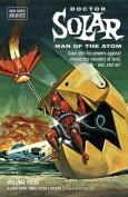 Doctor Solar, Man of the Atom Archives Volume 4