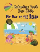 My Day at the Beach - Coloring Book
