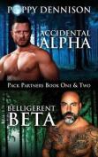 Accidental Alpha/Belligerent Beta