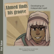 Ahmed Finds His Groove