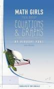 Math Girls Talk about Equations & Graphs