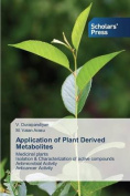 Application of Plant Derived Metabolites