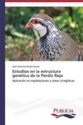 Estudios En La Estructura Genetica de La Perdiz Roja [Spanish]