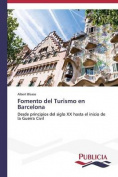 Fomento del Turismo En Barcelona [Spanish]