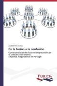 de La Fusion a la Confusion [Spanish]
