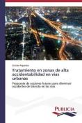 Tratamiento En Zonas de Alta Accidentabilidad En Vias Urbanas [Spanish]