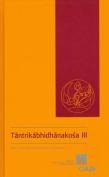 Tantrikabhidhanakosa III [FRE]