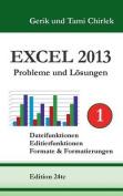 Excel 2013 . Probleme Und Losungen . Band 1 [GER]