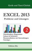 Excel 2013 . Probleme Und Losungen . Band 2 [GER]