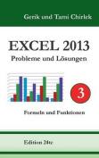 Excel 2013 . Probleme Und Losungen . Band 3 [GER]