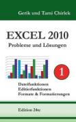 Excel 2010 . Probleme Und Losungen . Band 1 [GER]