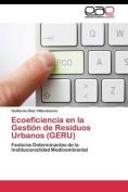 Ecoeficiencia En La Gestion de Residuos Urbanos  [Spanish]