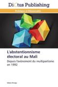 L'Abstentionnisme Electoral Au Mali  [FRE]