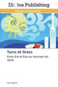 Turcs Et Grecs (Omn.Dictus) [FRE]