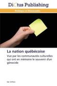 La Nation Quebecoise  [FRE]