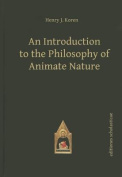 Introduction to the Philosophy of Animate Nature
