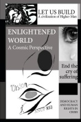 Vision of an Enlightened World
