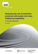 Reducing the Use of Restrictive Practices with People Who Have Intellectual Disabilities