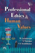 Professional Ethics and Human Values