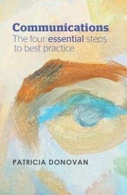 Communications: The Four Essential Steps to Best Practice